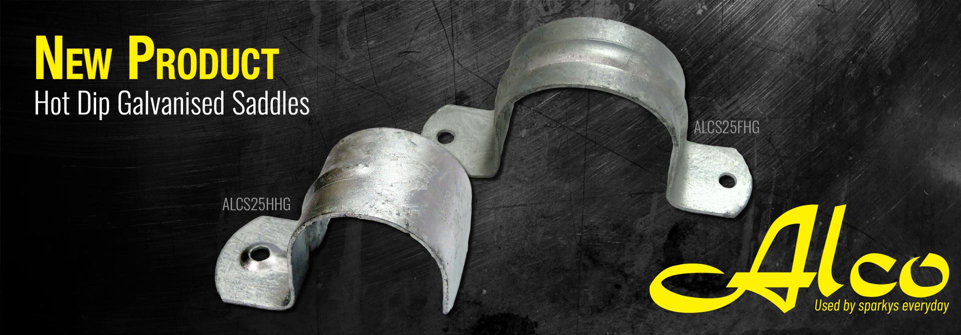 New Product - Hot Dip Galvanised Saddles